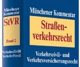 Münchener Kommentar zum Straßenverkehrsrecht mit Kommentierung zum Leasingrecht von Tobias Goldkamp